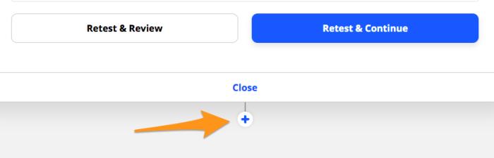 "(+) button below ""Close"" button"