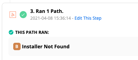 Zap History: This path ran: Installer Not Found