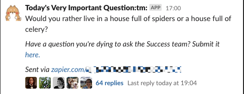 """A Slack message from the bot Today's Very Important Question. The question reads: """"Would you rather live in a house full of spiders or a house full of celery?"""""""