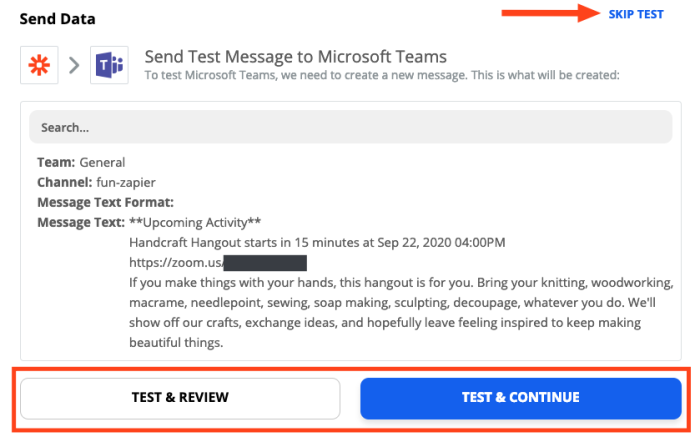A screenshot of testing the Microsoft Teams message in the Zap Editor. Buttons to start or skip the test are highlighted.