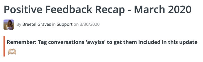 Screenshot of our monthly positive feedback post