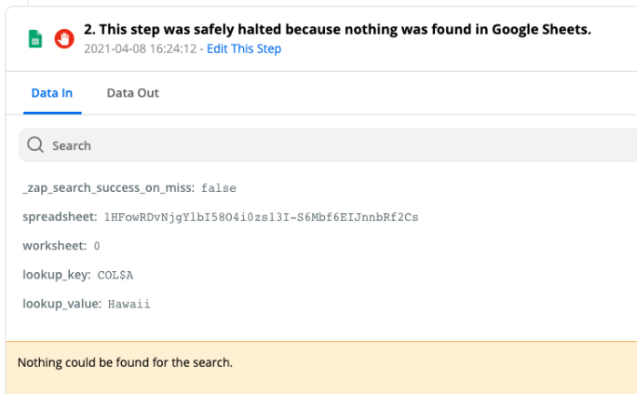 """""""This step was safely halted because nothing was find in Google Sheets"""""""