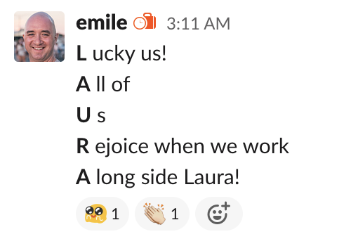 Emile writing nice things about a coworker