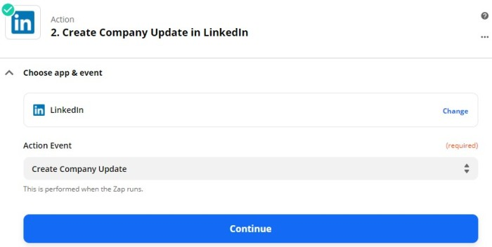 A screenshot showing how to set up your LinkedIn action event, choosing LinkedIn as the app and Create Company Update as the event.