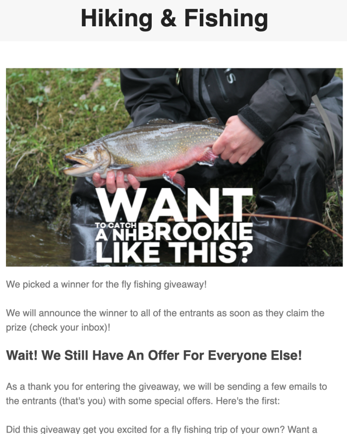 "An email showing a header of ""Hiking & Fishing,"" an image with text that reads ""Want to catch a NH brookie like this?"" and sharing details about an offer for people interested in booking a fly fishing trip."