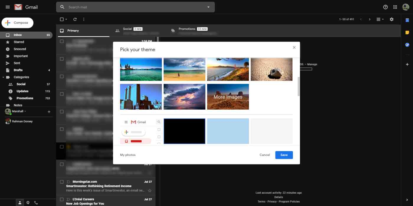 Gmail offers many themes and backgrounds, and lets you upload your own photographs.