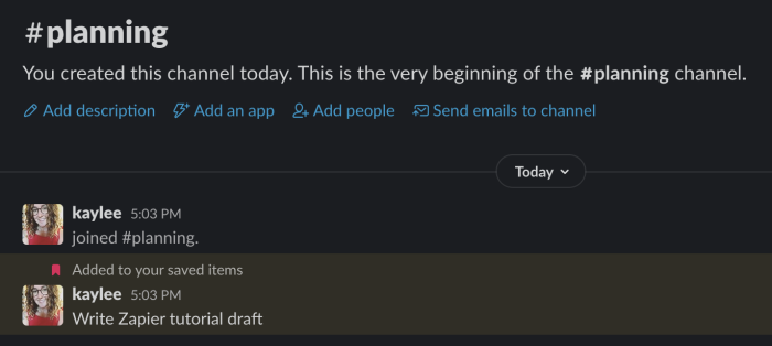 "Example Slack channel with saved message ""Write Zapier tutorial draft"""