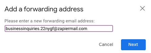 A Gmail window requesting the user to enter a new forward address. A custom Zapier email address is typed in.