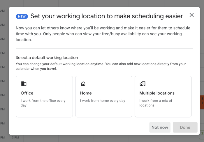 The message you'll see initially to set your work location
