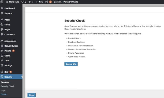 Install a security plugin on WordPress to help protect your site from hackers.