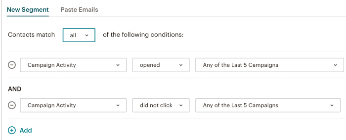 Showing opened-did-not-click segmentation in Mailchimp