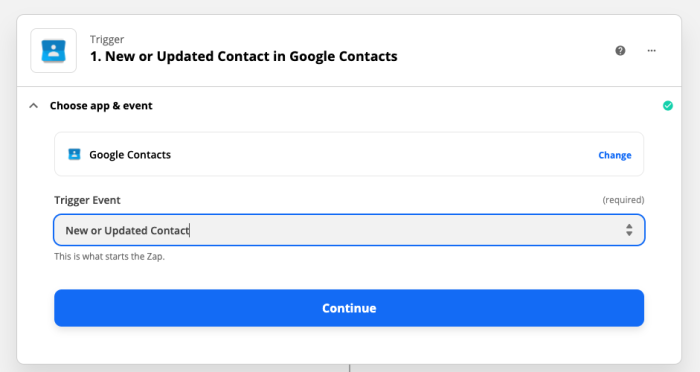 Choosing Google Contacts as your trigger app