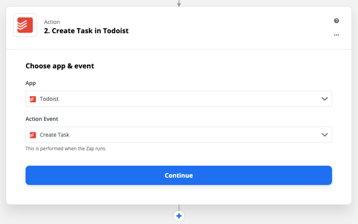 Zap Action set-up: Create task in ToDoist: Choose app & event