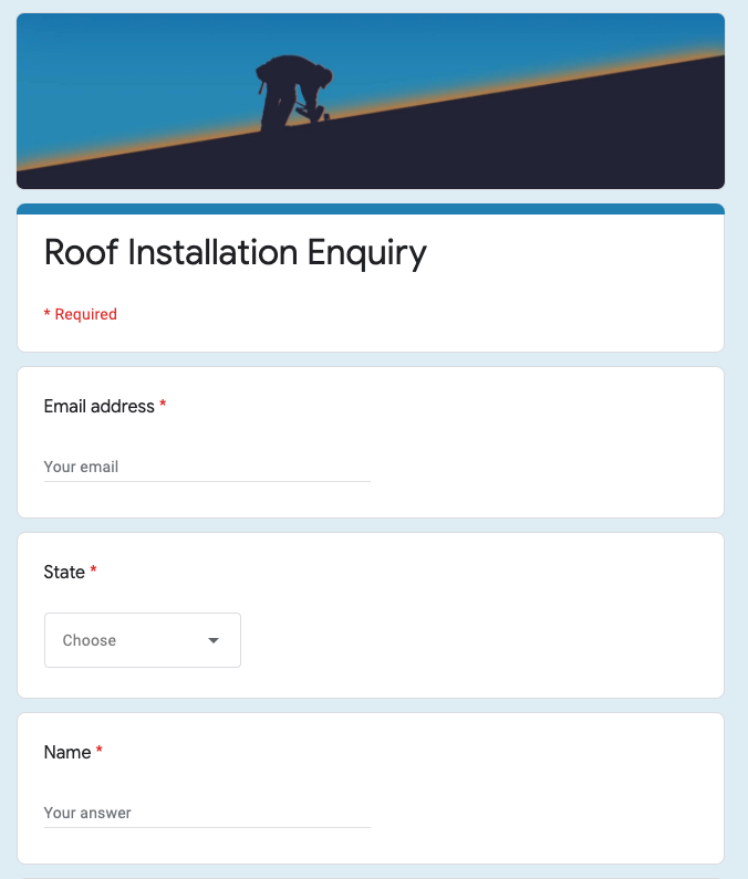 Roof installation inquiry Google Form with fields for email, state, and name.