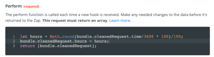 Code snippet reads: let hours = Math.round(bundle.cleanedRequest.time/3600 * 100)/100; bundle.cleanedRequest.hours = hours; return [bundle.cleanedRequest];