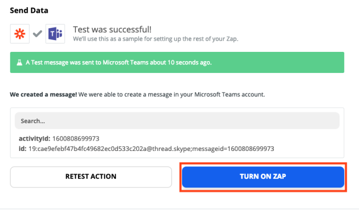 A screenshot of a successful Zap test in the Zap Editor. Buttons to turn on the Zap are highlighted.