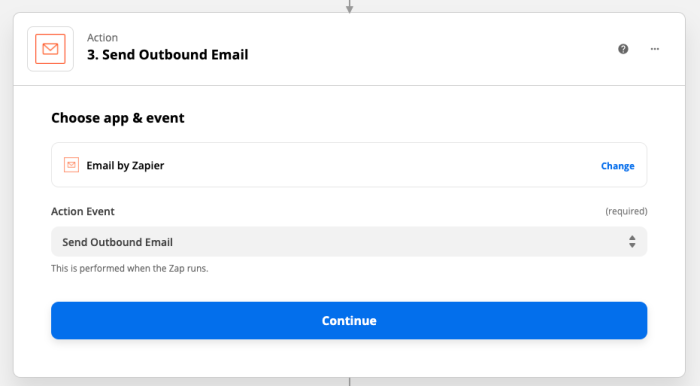 Action set-up: Send Outbound Email: Choose app & event: Email by Zapier