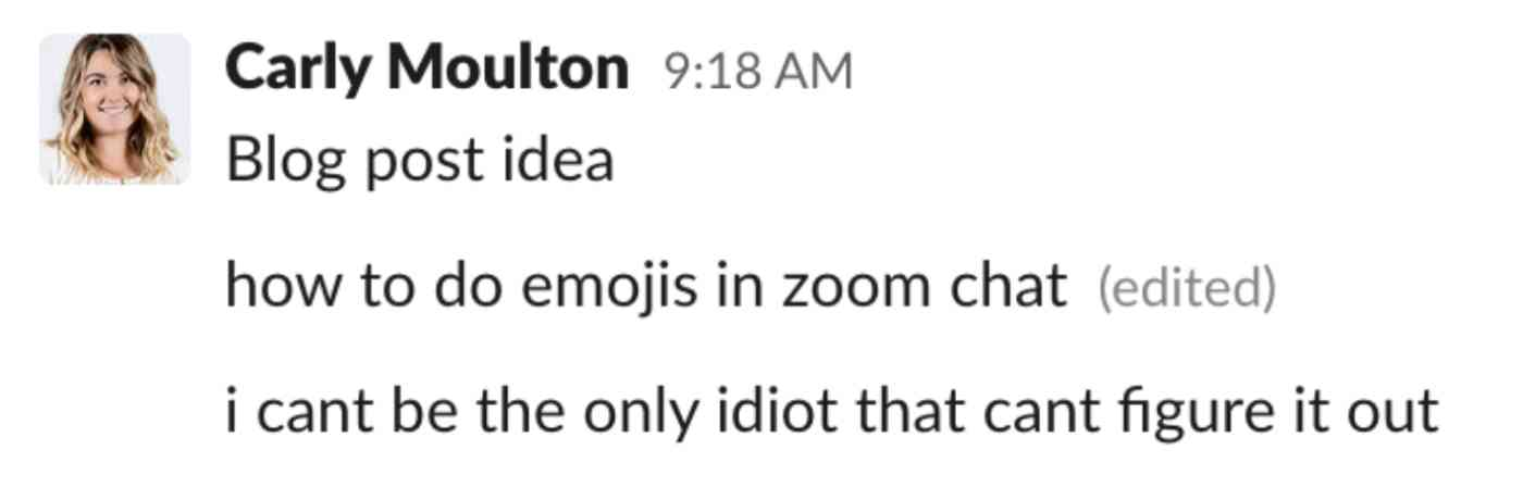 A chat from Carly asking how to use emoji in Zoom chat