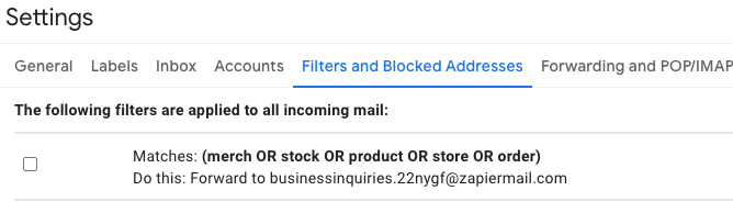 The Filters tab in Gmail's settings. The forwarding filter appears as a filter.
