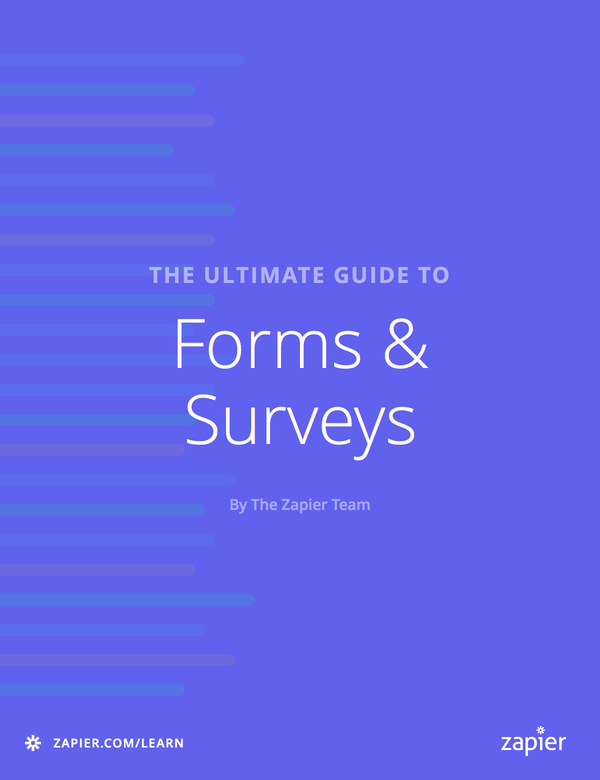 The Ultimate Guide to Forms & Surveys