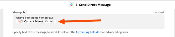 A screenshot showing an orange arrow pointing to a Slack message formatted in Zapier with information from a prior digest step brought in to display.