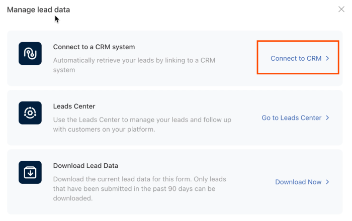 """A screenshot showing the """"manage lead data"""" section of the TikTok Ads Manager. An orange rectangle highlights the words """"Connect to CRM"""" and a right-pointing angle bracket. This is what to click on to open the CRM connector."""