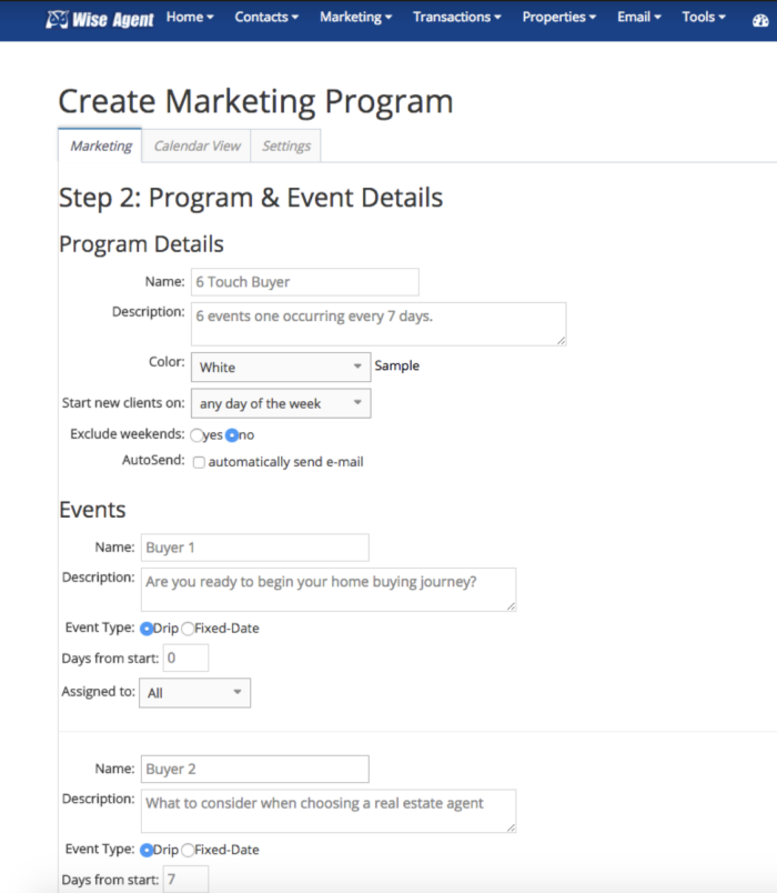 Create your own drip campaigns to nurture leads with Wise Agent.
