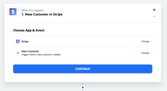 Choose Stripe as your app and New Customer as your trigger event.