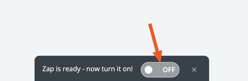 """Toggle button with text """"Zap is ready - now turn it on!"""""""