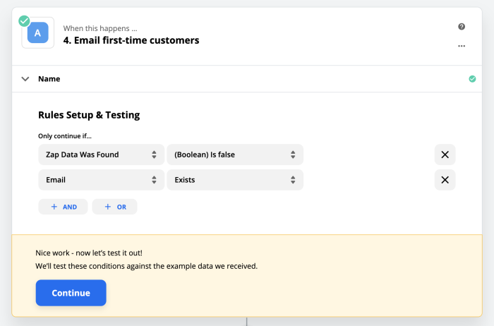 The rules in Path A, which check to make sure that the Zap Data Was Found value from Google Sheets is false, and that the email address provided by the user exists.