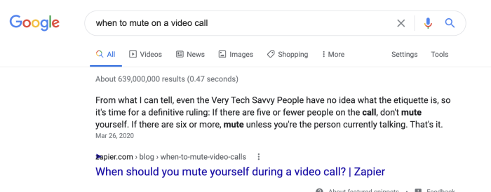 "The featured snippet for ""when to mute on a video call"" is Justin's article about it"