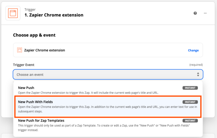 """The trigger step in the Zap editor. Zapier Chrome Extension is selected as the app. A red box highlights the """"New Push With Fields"""" option from a dropdown menu."""