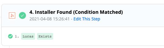 """Installer Found (Condition Matched)"""