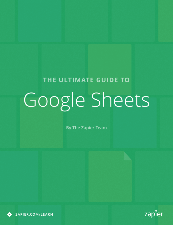 Ultimate Guide to Google Sheets