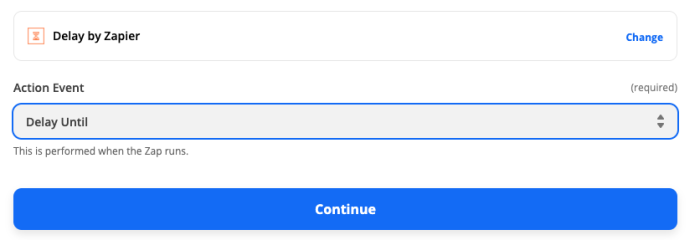 """A screenshot of the action setup for a Zap showing Delay by Zapier selected as the app and """"Delay Until"""" as the action event. A blue button reading """"Continue"""" is at the bottom."""