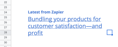 A link to the latest blog article from Zapier in a spreadsheet
