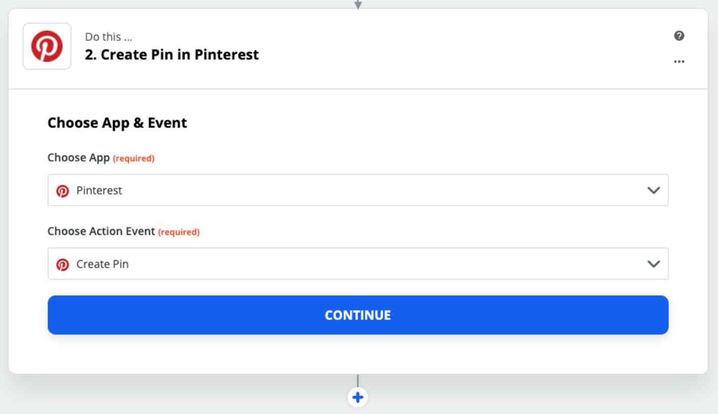 A screenshot of the Zap Editor in the second part of configuring the workflow. The app selected is Pinterest and the action event chosen is to create a new pin.