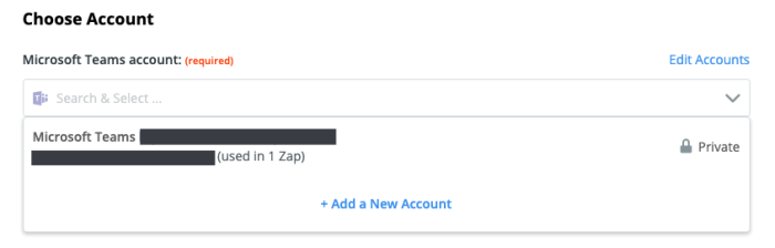 A screenshot of selecting the Microsoft Teams account in the Zap Editor.
