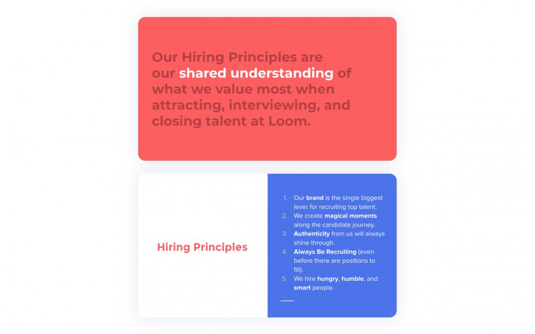 Loom's hiring principles