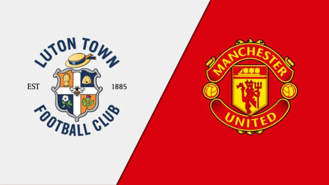 Confirmed Line Up Luton Town Vs Manchester United The United Stand
