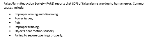 False Alarm Reduction Society reports that 80% of false alarms are due to human error.
