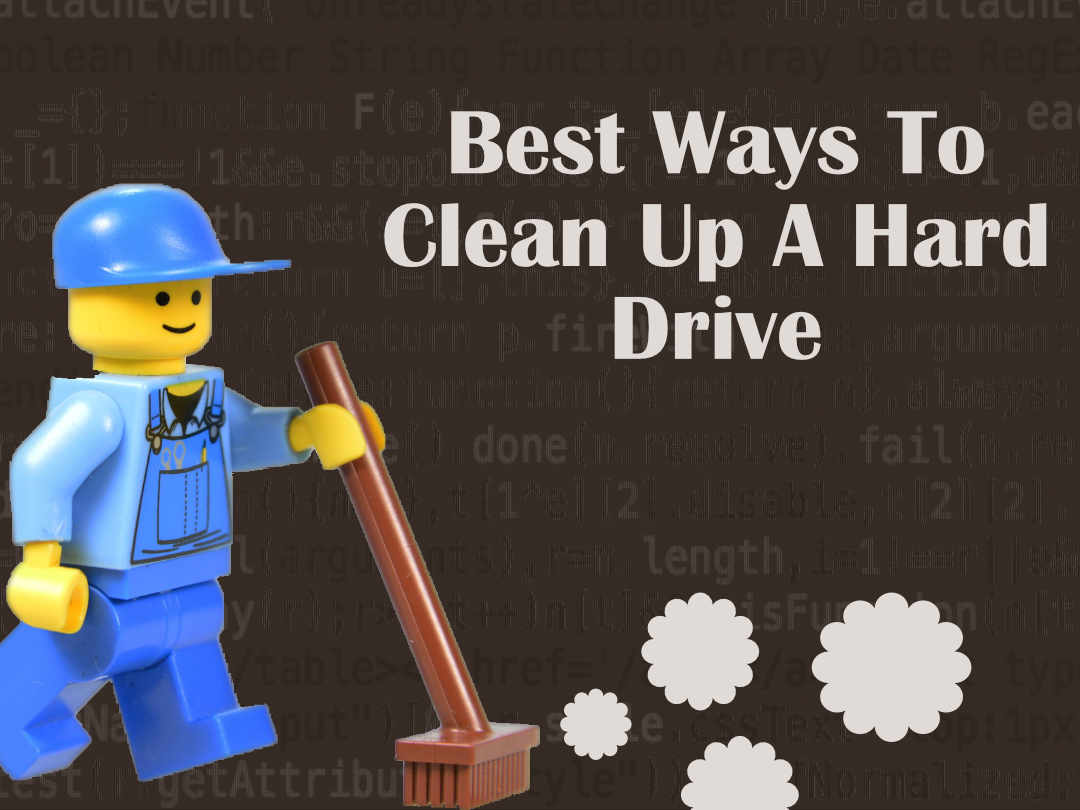 Best ways to clean up a hard drive