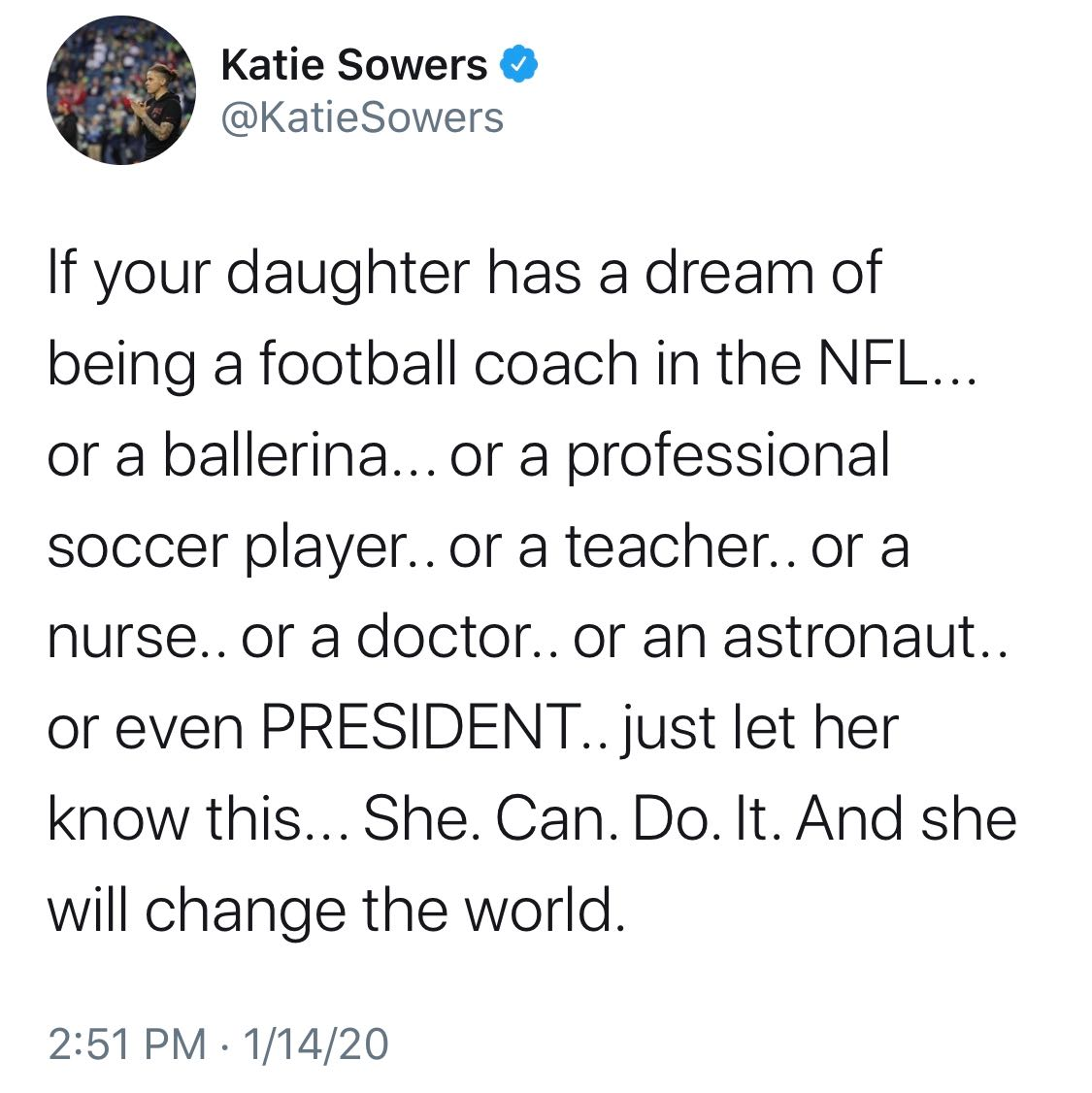 An inspirational tweet from 49ers coach Katie Sowers