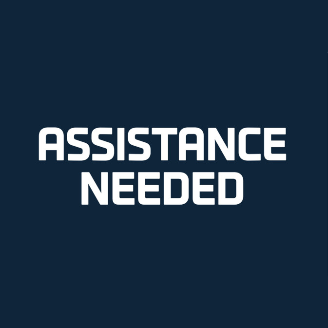 'Assistance Needed' Sign