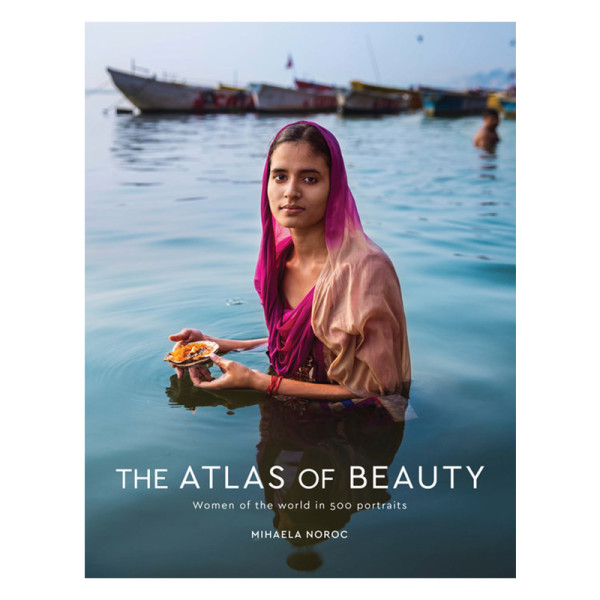 The atlas of beauty   women of the world in 500 portraits