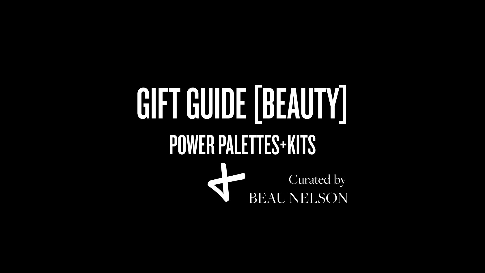 Gift guide beauty 1200x675
