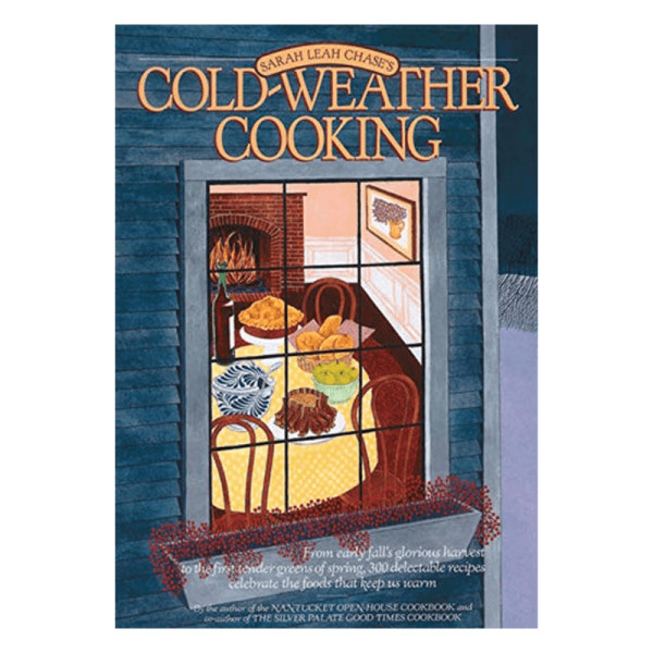 Sarah leah chase cold weather cooking