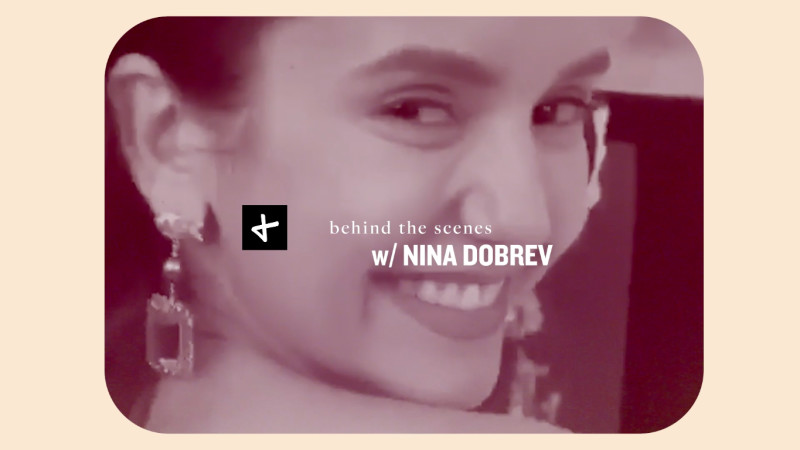 Story + Rain Presents: Behind The Scenes With Nina Dobrev