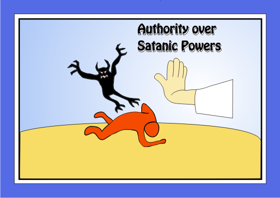 Authority over Satanic Powers