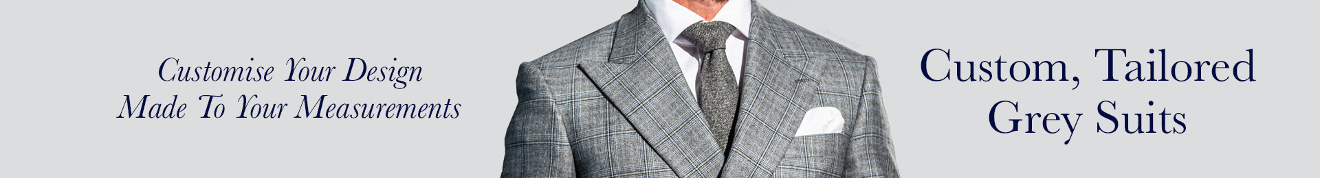 Custom Tailored Grey Suits